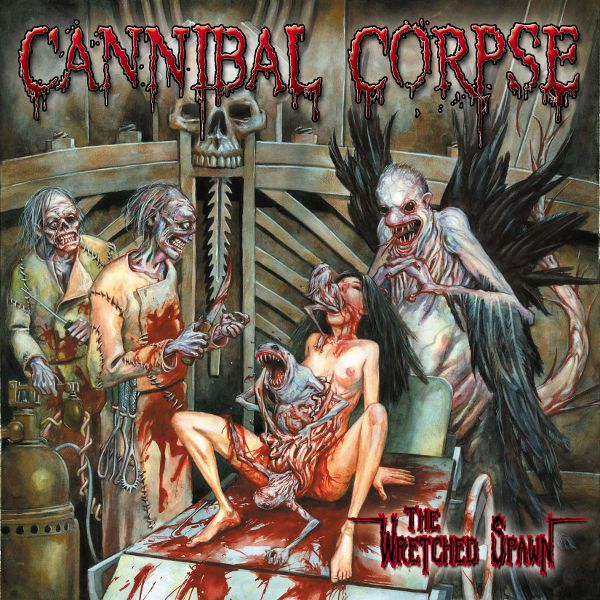 Cannibal Corpse - The Wretched Spawn - Album Cover